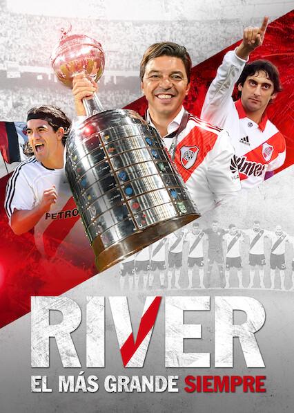 River, el más grande siempre on Netflix USA