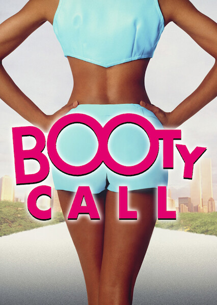 Booty Call on Netflix USA