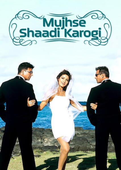 Mujhse Shaadi Karogi on Netflix USA