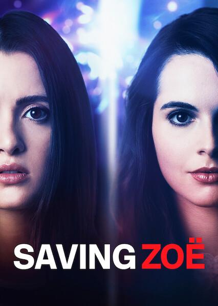 Saving Zoë on Netflix USA