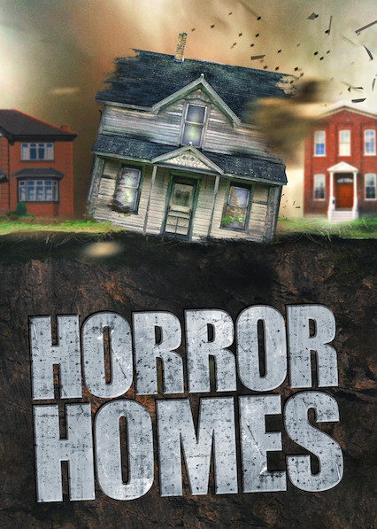 Horror Homes on Netflix USA