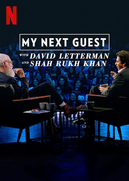 My Next Guest with David Letterman and Shah Rukh Khan