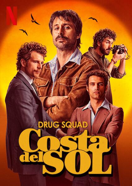 Drug Squad: Costa del Sol on Netflix USA