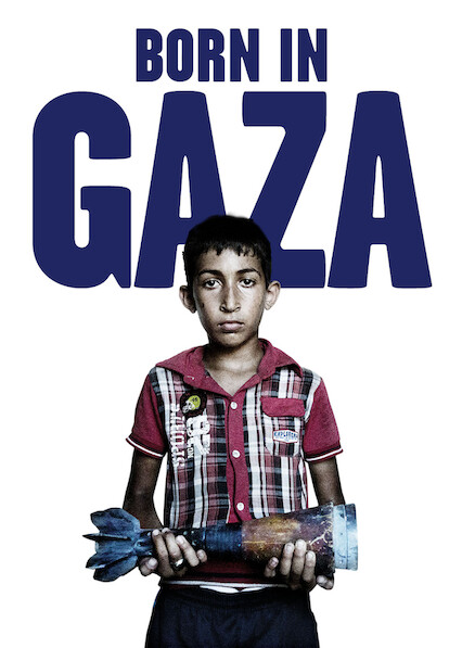 Born in Gaza on Netflix USA