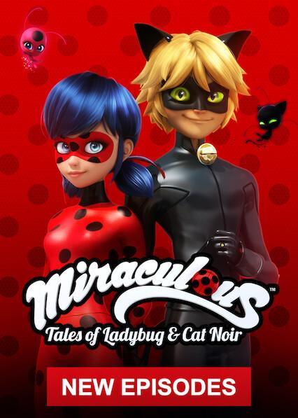 Miraculous: Tales of Ladybug & Cat Noir on Netflix USA