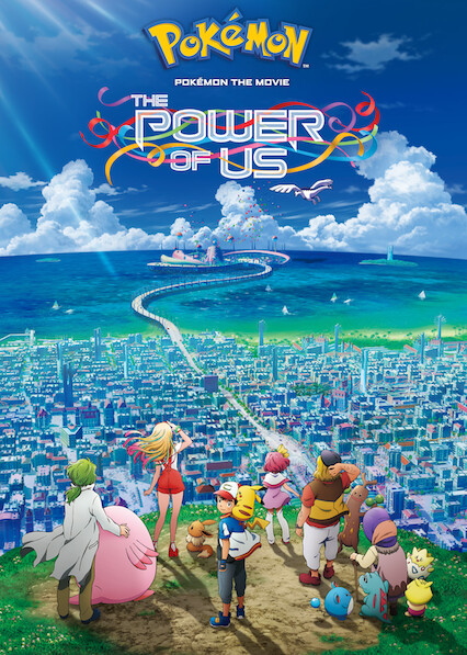 Pokémon the Movie: Power of Us