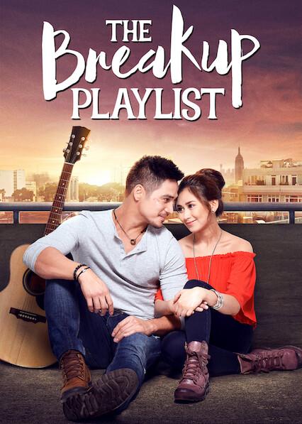 The Breakup Playlist on Netflix USA
