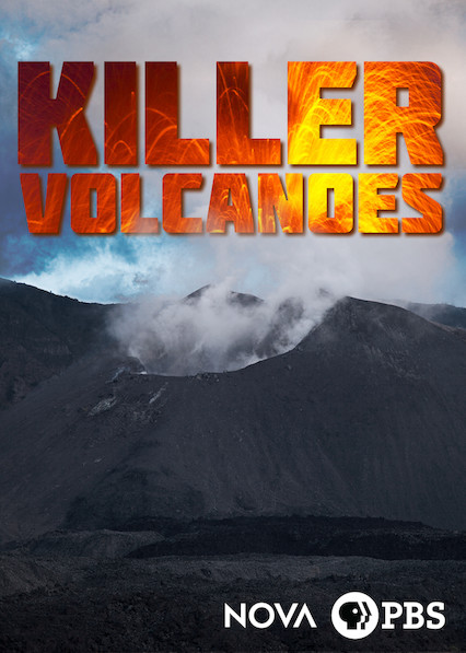 NOVA: Killer Volcanoes on Netflix USA
