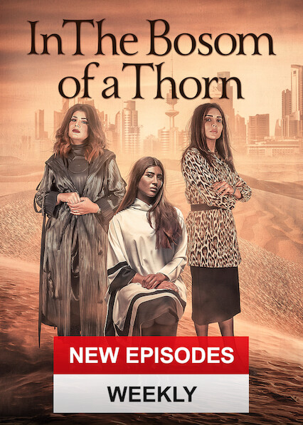 In the Bosom of a Thorn on Netflix USA
