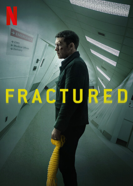 Fractured on Netflix USA