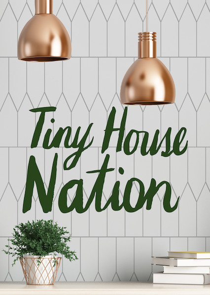 Tiny House Nation on Netflix USA