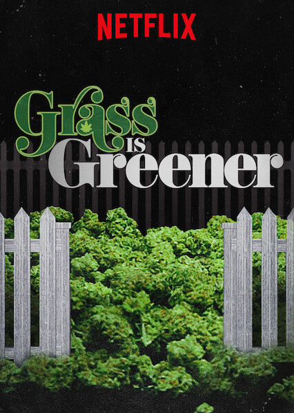 Grass Is Greener on Netflix USA