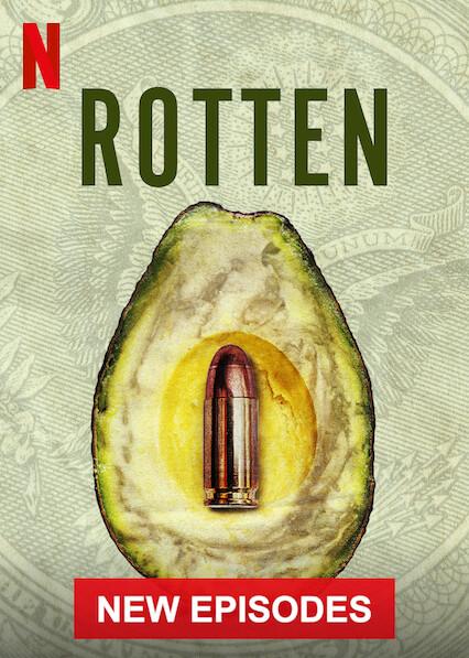 Rotten on Netflix USA