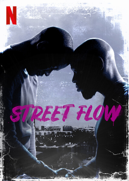 Street Flow on Netflix USA