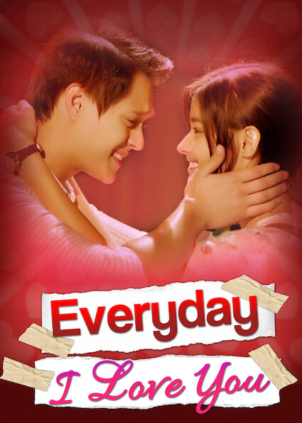 Everyday I Love You on Netflix USA