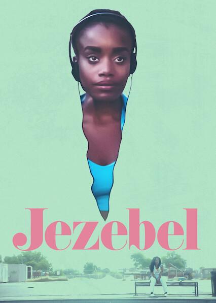 Jezebel on Netflix USA