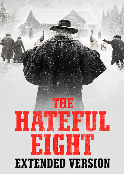 The Hateful Eight: Extended Version on Netflix