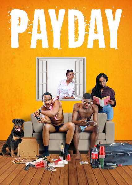 Payday on Netflix USA