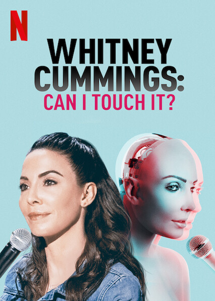 Whitney Cummings: Can I Touch It? on Netflix USA