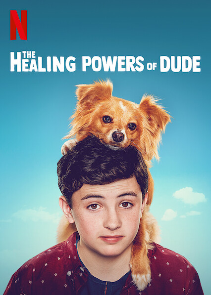 The Healing Powers of Dude on Netflix USA