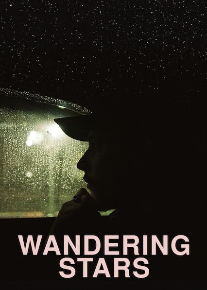 Wandering Stars on Netflix USA