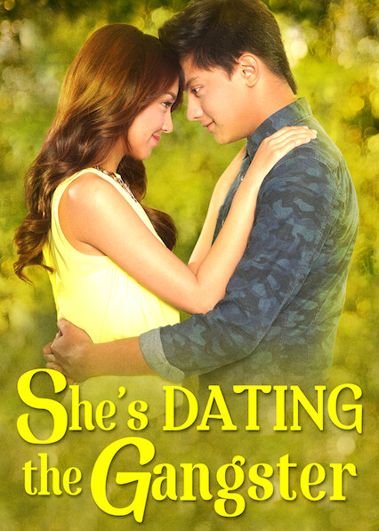 She's Dating the Gangster on Netflix USA