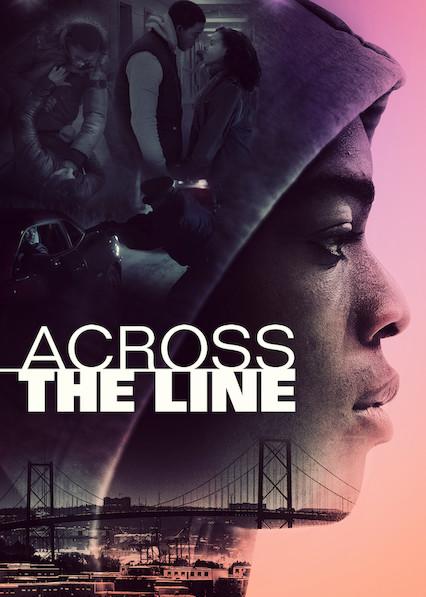 Across The Line on Netflix