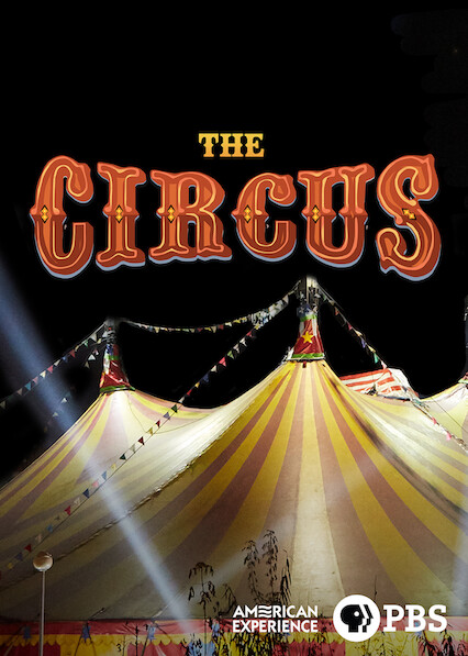 American Experience: The Circus on Netflix USA