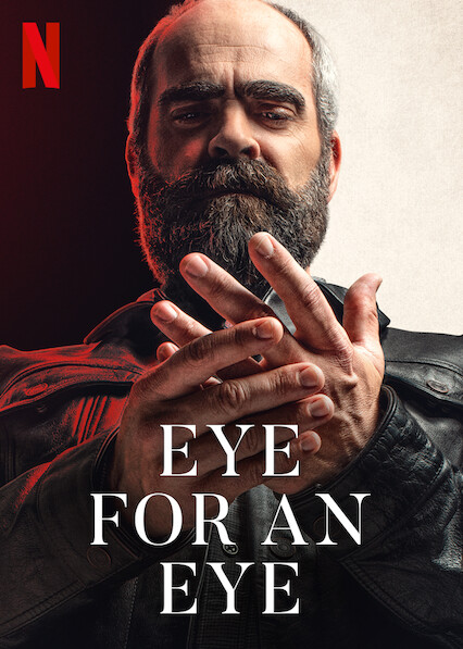 Eye For An Eye on Netflix USA