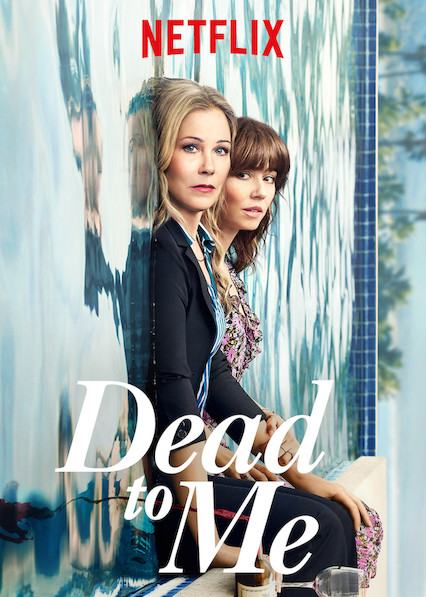Dead to Me on Netflix USA