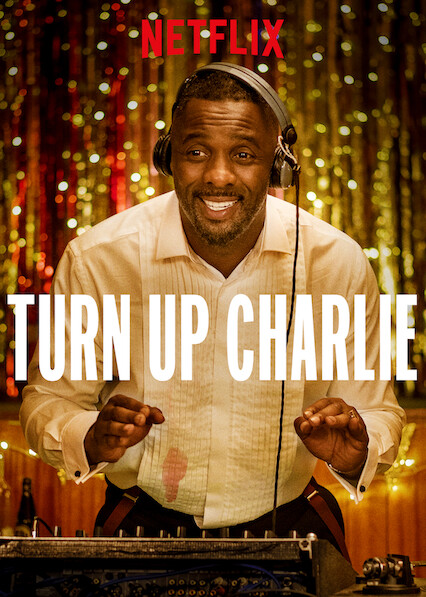 Turn Up Charlie on Netflix USA