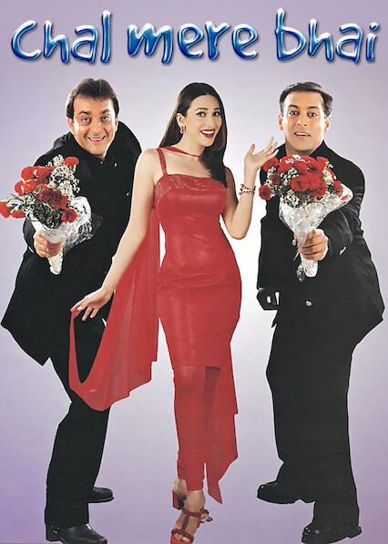 Chal Mere Bhai on Netflix USA