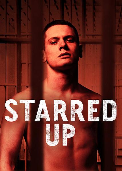 Starred Up on Netflix USA
