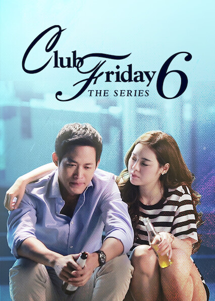 Club Friday The Series 6 on Netflix USA