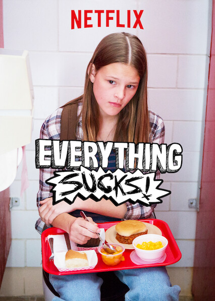 Everything Sucks! on Netflix USA