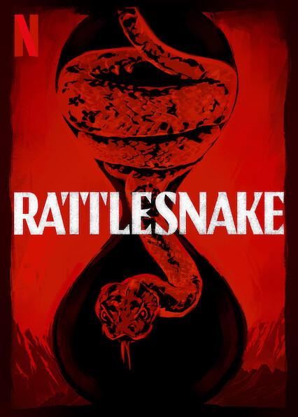 Rattlesnake on Netflix USA
