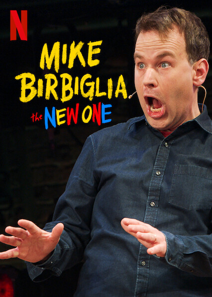 Mike Birbiglia: The New One on Netflix USA