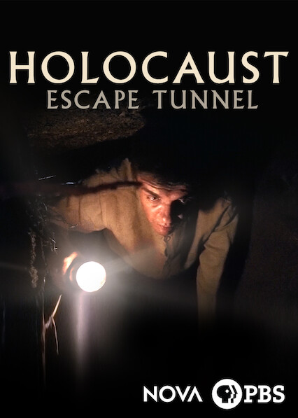 NOVA: Holocaust Escape Tunnel on Netflix USA