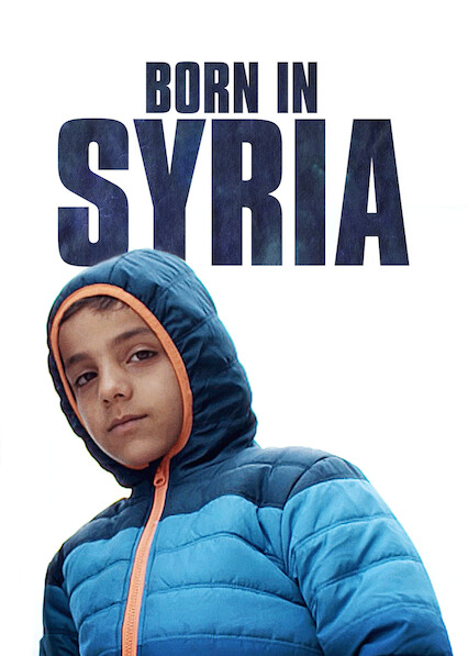 Born in Syria on Netflix USA