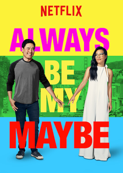 Always Be My Maybe on Netflix USA