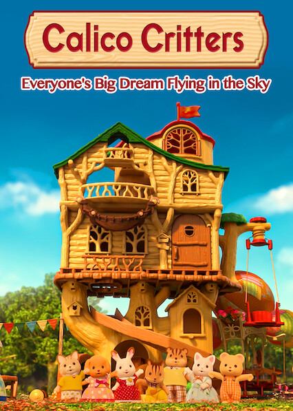 Sylvanian Families: Everyone's Big Dream Flying in the Sky on Netflix USA