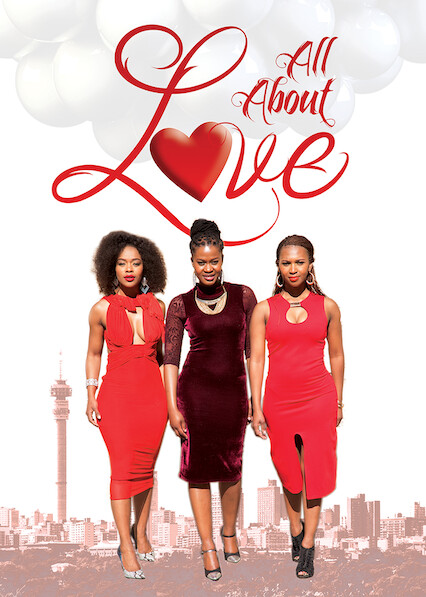 All About Love on Netflix USA