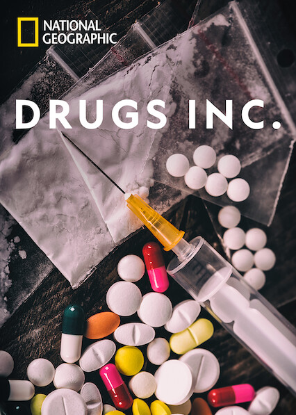 Drugs, Inc. on Netflix USA