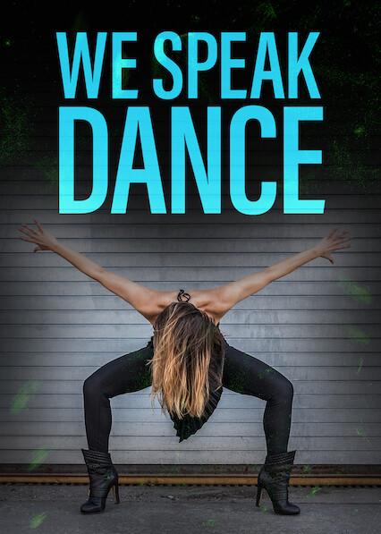 We Speak Dance on Netflix USA