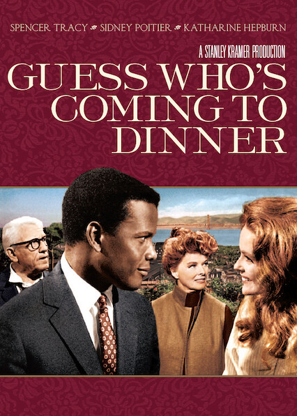 Guess Who's Coming to Dinner on Netflix USA