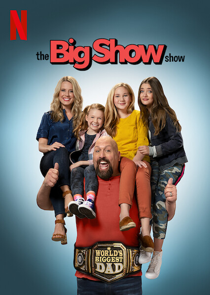 The Big Show Show on Netflix USA