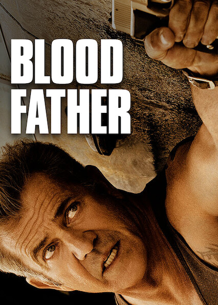 Blood Father on Netflix