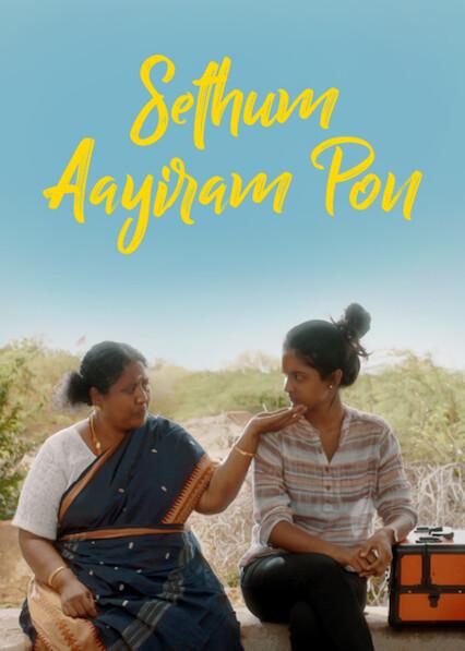SETHUM AAYIRAM PON on Netflix USA