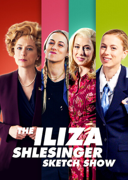The Iliza Shlesinger Sketch Show on Netflix USA
