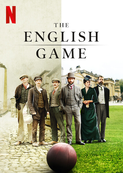 The English Game on Netflix USA